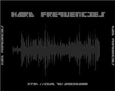 ShoCkRaVeR - HARD FREQUENCIES