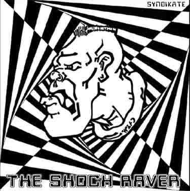 ShockRaver - Syndikate REFUSE TO LOSE